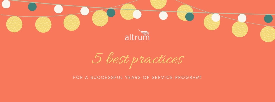 5 best practices for a successful years of service program